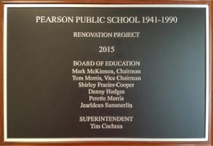 Pearson Public Schools Renovation Project Plaque