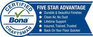 Bona Certified Craftsman - Five Star Advantage.