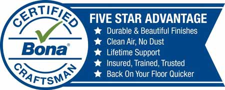 Bona Certified Craftsman - Five Star Advantage.